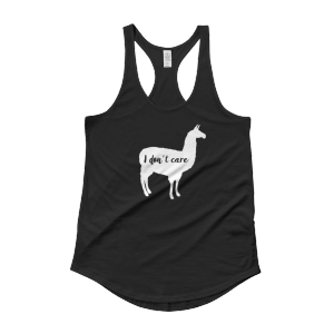 I Don't Care Llama – Ladies' Shirttail Tank